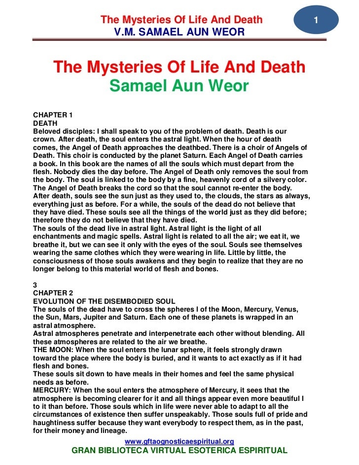 The Mysteries Of Life And Death                                     1                      V.M. SAMAEL AUN WEOR      The M...