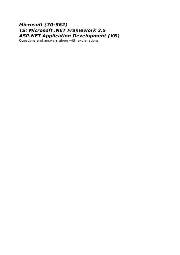 Microsoft (70-562)TS: Microsoft .NET Framework 3.5ASP.NET Application Development (VB)Questions and answers along with exp...
