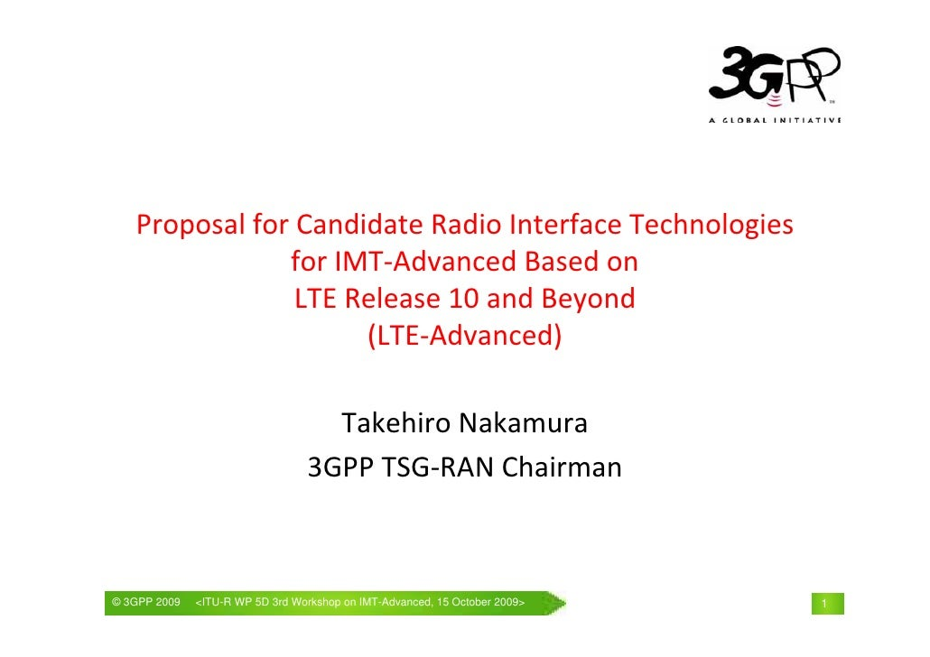 Proposal for Candidate Radio Interface Technologies                 for IMT‐Advanced Based on                 LTE Release ...