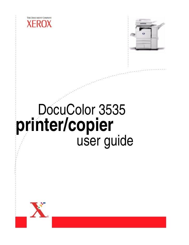 DocuColor 3535printer/copier         user guide