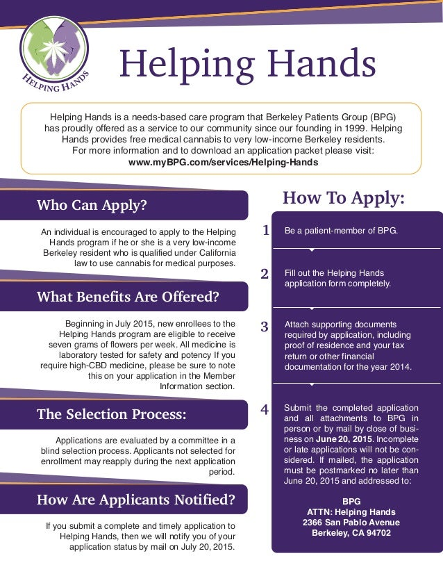 Helping Hands is a needs-based care program that Berkeley Patients Group (BPG) has proudly offered as a service to our com...