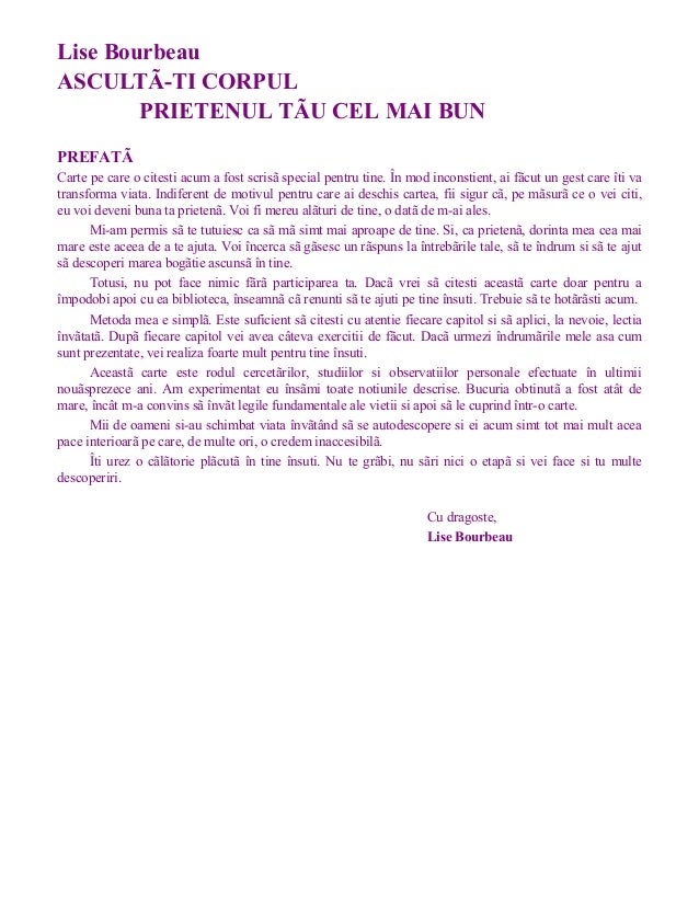 Lise Bourbeau ASCULTÃ-TI CORPUL PRIETENUL TÃU CEL MAI BUN PREFATÃ Carte pe care o citesti acum a fost scrisã special pentr...