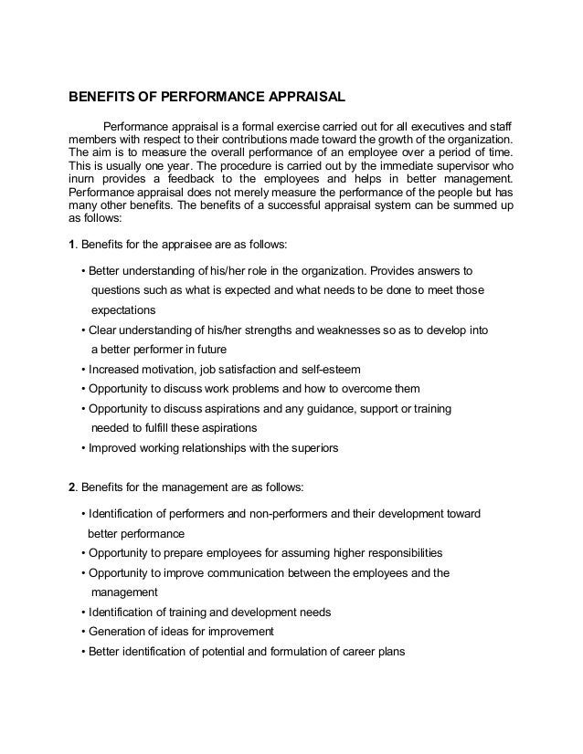 BENEFITS OF PERFORMANCE APPRAISALPerformance appraisal is a formal exercise carried out for all executives and staffmember...