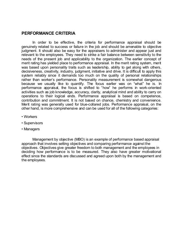 PERFORMANCE CRITERIAIn order to be effective, the criteria for performance appraisal should begenuinely related to success...
