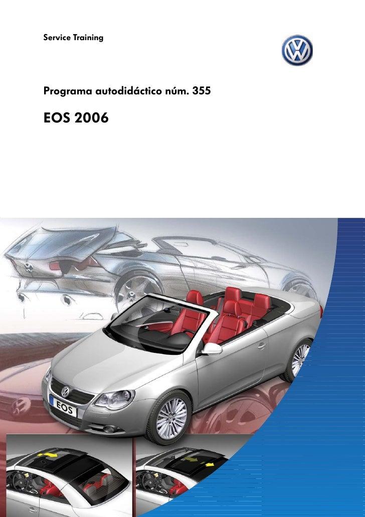 Service TrainingPrograma autodidáctico núm. 355EOS 2006