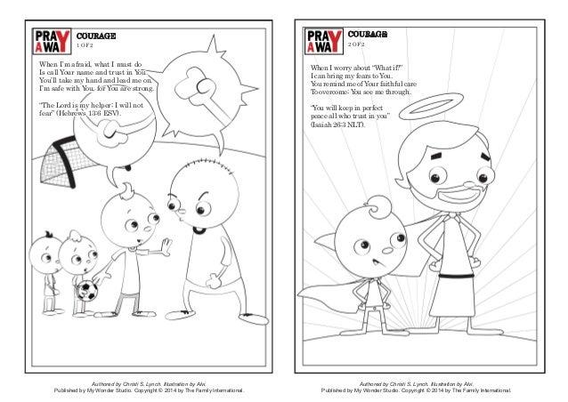 Authored by Christi S. Lynch. Illustration by Alvi. Published by My Wonder Studio. Copyright © 2014 by The Family Internat...