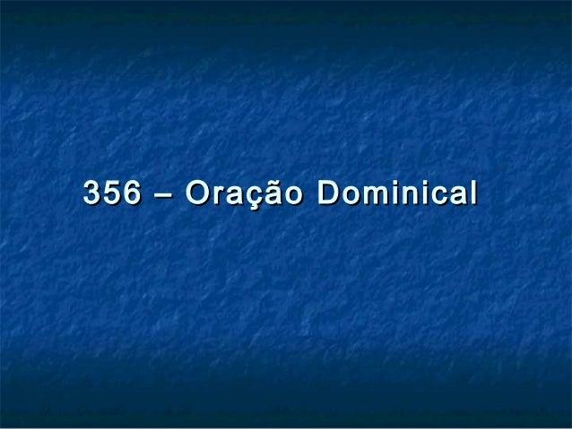 356 – Oração Dominical356 – Oração Dominical
