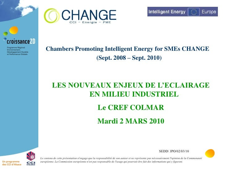 Chambers Promoting Intelligent Energy for SMEs CHANGE                     (Sept. 2008 – Sept. 2010)              LES NOUVE...