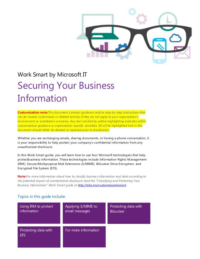 Work Smart by Microsoft IT Securing Your Business Information Customization note:This document contains guidance and/or st...