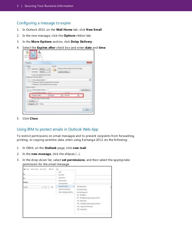 3 | Securing Your Business Information Configuring a message to expire 1. In Outlook 2013, on the Mail Home tab, click New...