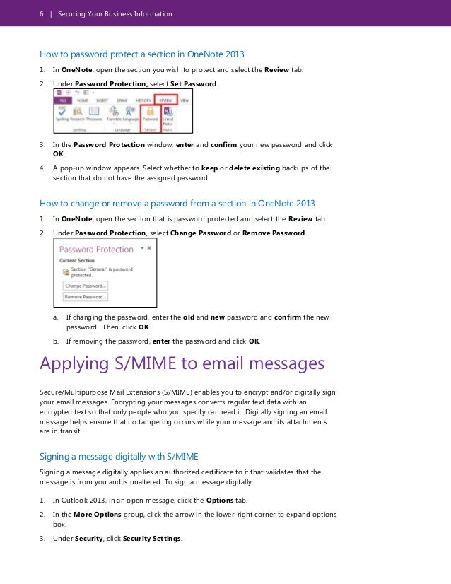 6 | Securing Your Business Information How to password protect a section in OneNote 2013 1. In OneNote, open the section y...