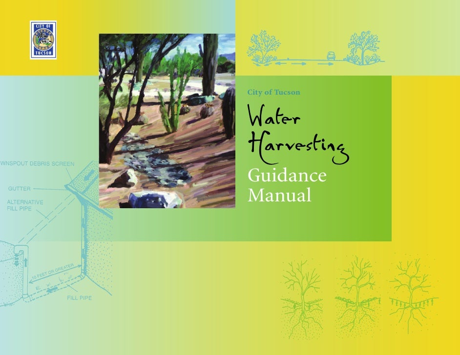 City of TucsonWaterHarvestingGuidanceManual