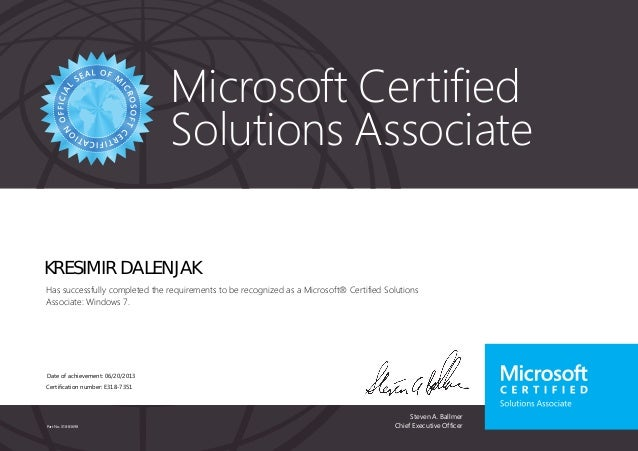 Microsoft Certified  Solutions Associate  KRESIMIR DALENJAK  Has successfully completed the requirements to be recognized ...