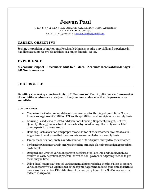 Wonderful Jeevan AR Manager Resume. Jeevan Paul D NO: 8 3 561u2022NEAR LAW COLLEGEu2022Y ... Within Accounts Receivable Manager Resume