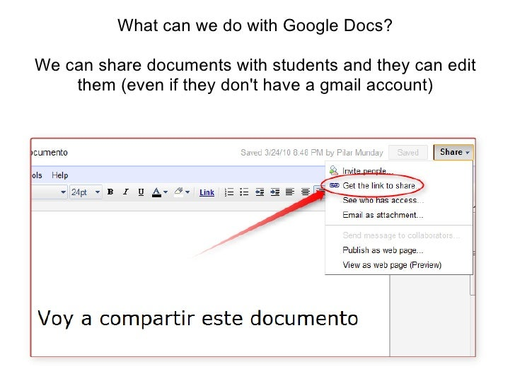 What can we do with Google Docs?<br />We can share documents with students and they can edit them (even if they don't have...