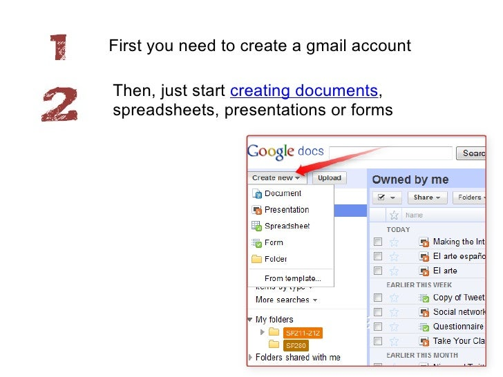 First you need to create a gmail account<br />Then, just start creating documents, spreadsheets, presentations or forms<br />
