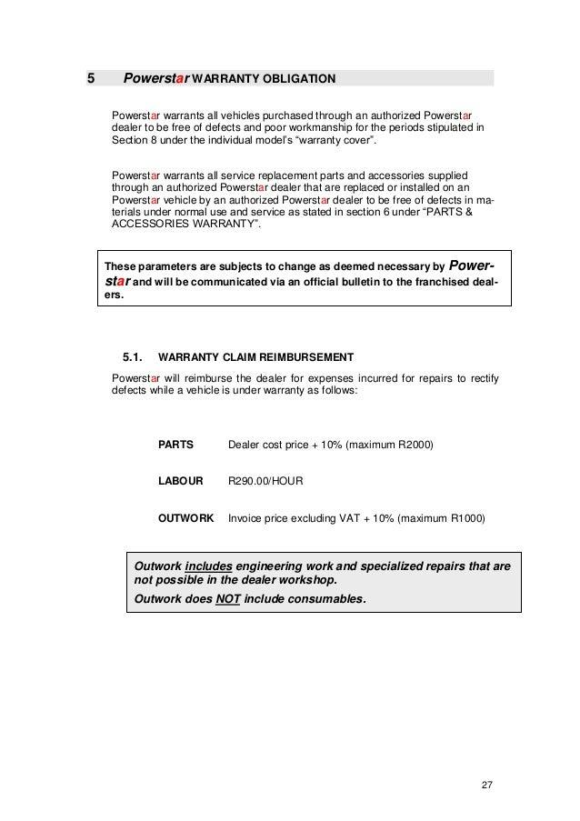 27 5 Powerstar WARRANTY OBLIGATION Powerstar warrants all vehicles purchased through an authorized Powerstar dealer to be ...