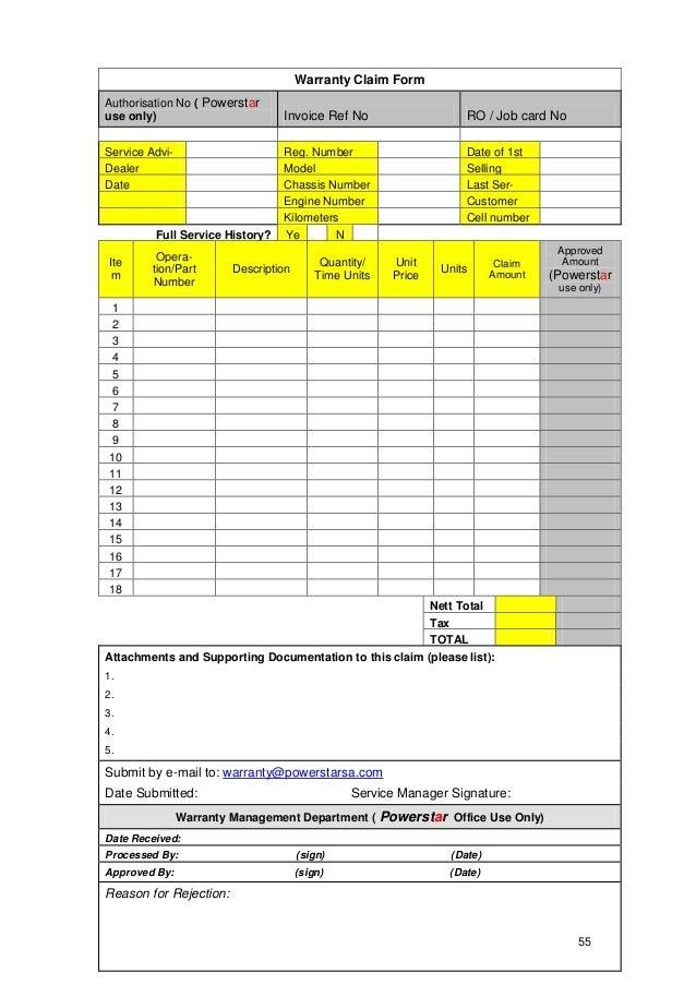 55 Warranty Claim Form Authorisation No ( Powerstar use only) Invoice Ref No RO / Job card No Service Advi- sor Reg. Numbe...