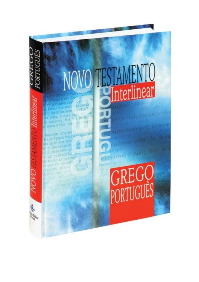 TEXTO INTERLINEAR GREGO/PORTUGUÊS1 EUAGGELION KATA MATQAION Evangelho segundo Mateus [Abraão a Cristo—1997aC a 5aC] 1111)1...