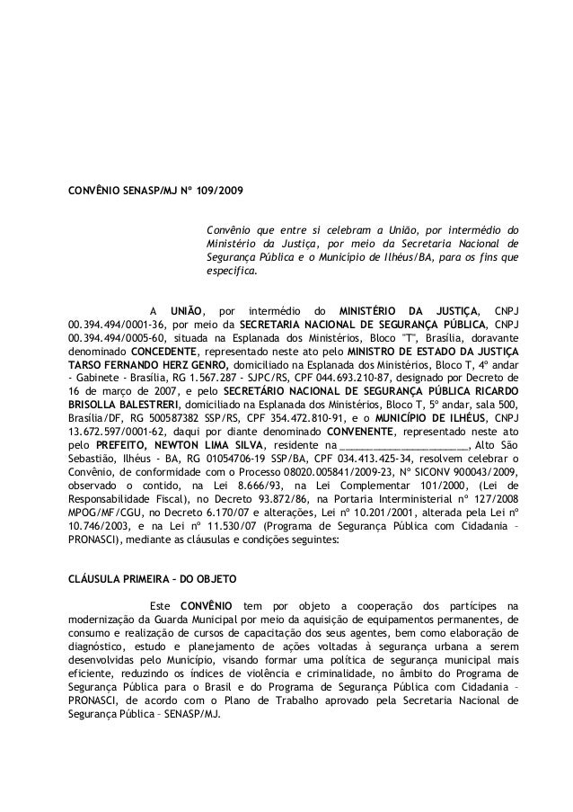 CONVÊNIO SENASP/MJ Nº 109/2009                            Convênio que entre si celebram a União, por intermédio do       ...