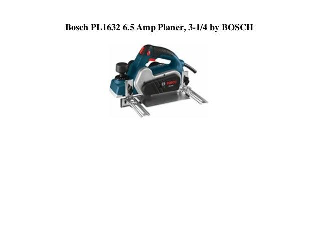 Bosch PL1632 6.5 Amp Planer, 3-1/4 by BOSCH