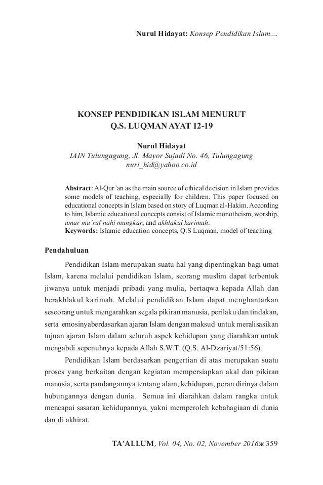 TA'ALLUM, Vol. 04, No. 02, November 2016ж 359 Nurul Hidayat: Konsep Pendidikan Islam.... KONSEP PENDIDIKAN ISLAM MENURUT Q...