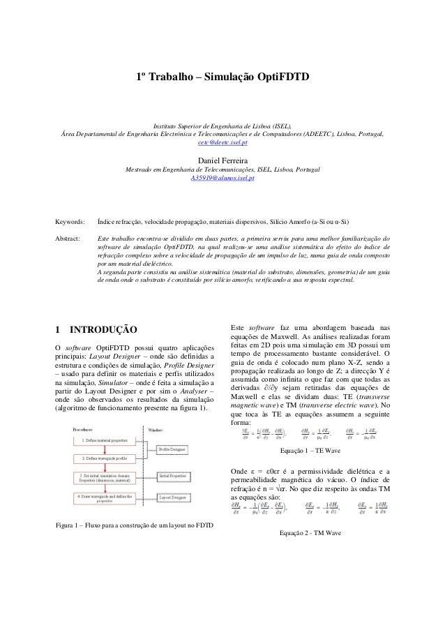 1º Trabalho – Simulação OptiFDTD Instituto Superior de Engenharia de Lisboa (ISEL), Área Departamental de Engenharia Elect...