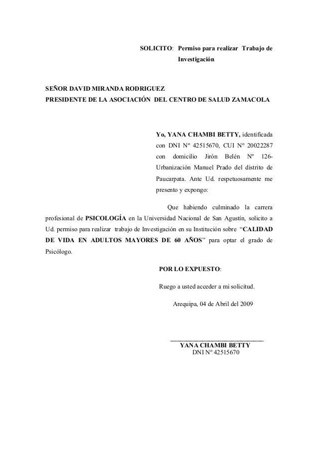 SOLICITO: Permiso para realizar Trabajo de Investigación SEÑOR DAVID MIRANDA RODRIGUEZ PRESIDENTE DE LA ASOCIACIÓN DEL CEN...