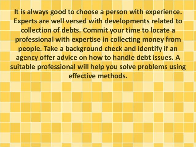What are some effective methods for collecting a debt?