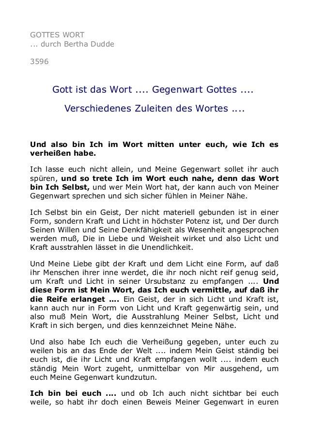 GOTTES WORT ... durch Bertha Dudde 3596 Gott ist das Wort .... Gegenwart Gottes .... Verschiedenes Zuleiten des Wortes ......