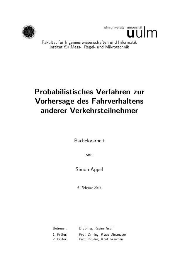 Fakultät für Ingenieurwissenschaften und Informatik Institut für Mess-, Regel- und Mikrotechnik Probabilistisches Verfahre...