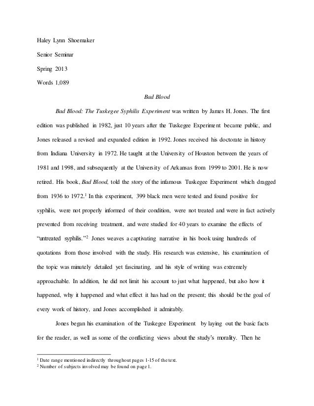 Thesis Persuasive Essay Haley Lynn Shoemaker Senior Seminar Spring  Words  Bad Blood Bad  Blood The Tuskegee  College Vs High School Essay Compare And Contrast also Research Essay Proposal Example Bureacracy In Action A Review Of Bad Blood My Hobby English Essay