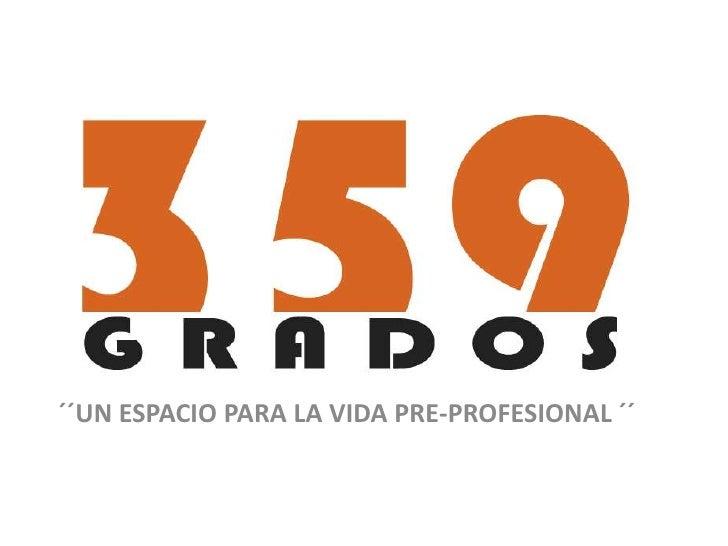 ´´UN ESPACIO PARA LA VIDA PRE-PROFESIONAL ´´<br />
