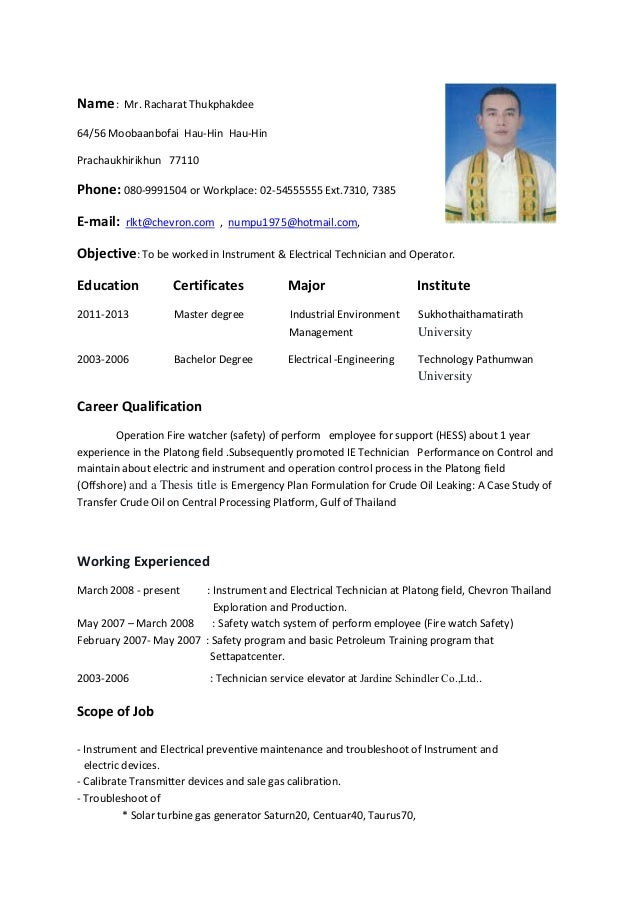 Exceptional Resume  (Instrument U0026 Electrical Technician And Operator). Name: Mr.  Racharat Thukphakdee 64/56 Moobaanbofai Hau Hin Hau Hin ...  Electrical Technician Resume