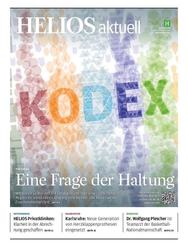 Das Magazin der HELIOS Kliniken Gruppe juli/August 2014HELIOSaktuell UNTERNEHMEN HELIOS Privatkliniken: Klarheit in der A...