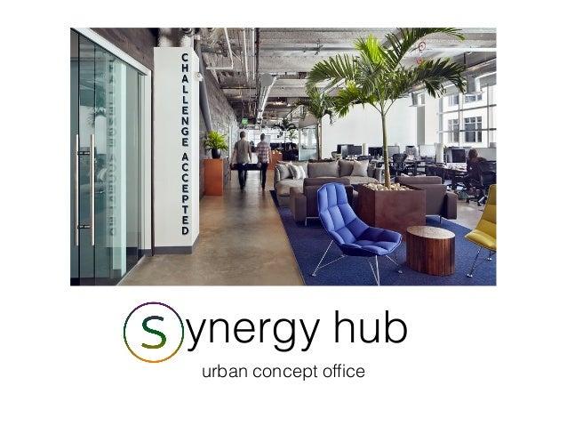 Synergy hub urban concept office