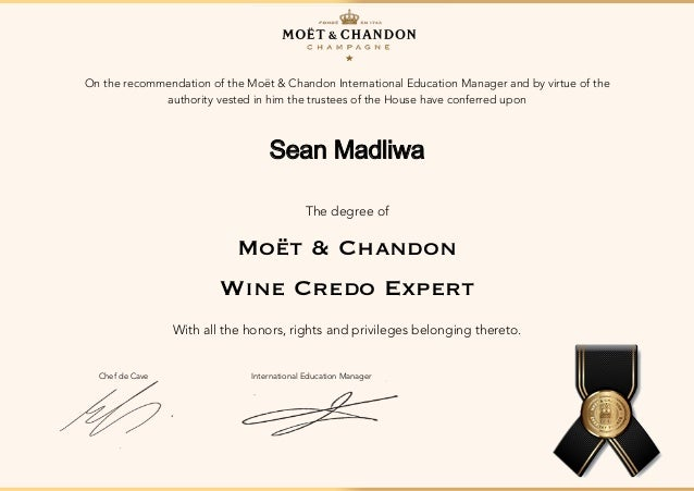 sean madliwa wine credo expert diploma on the recommendation of the moet chandon international education manager and by virtue of the