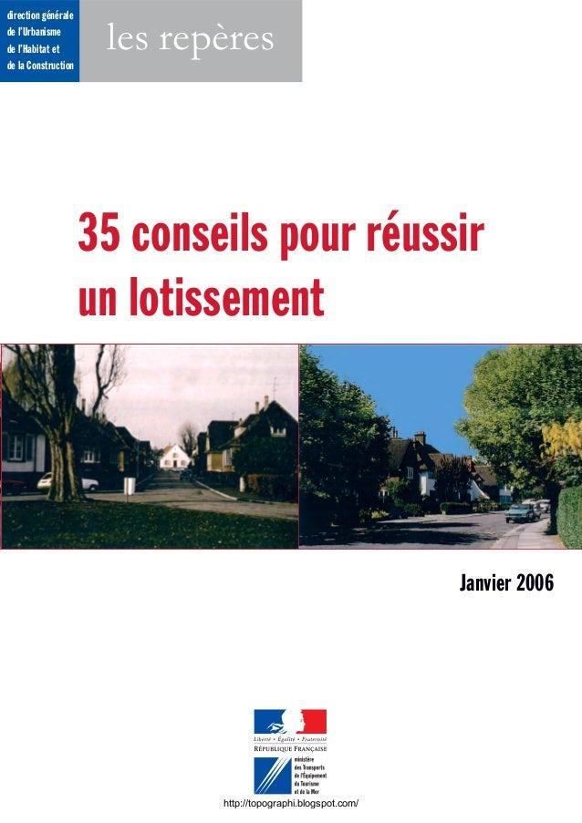 direction générale de l'Urbanisme de l'Habitat et de la Construction les repères 35 conseils pour réussir un lotissement J...