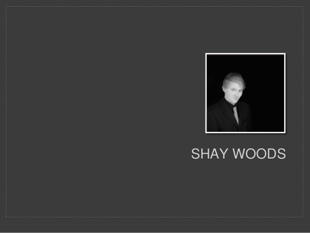 SHAY WOODS