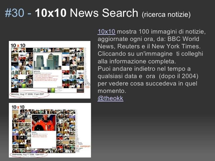 #30 - 10x10 News Search (ricerca notizie)                     10x10 mostra 100 immagini di notizie,                     ag...