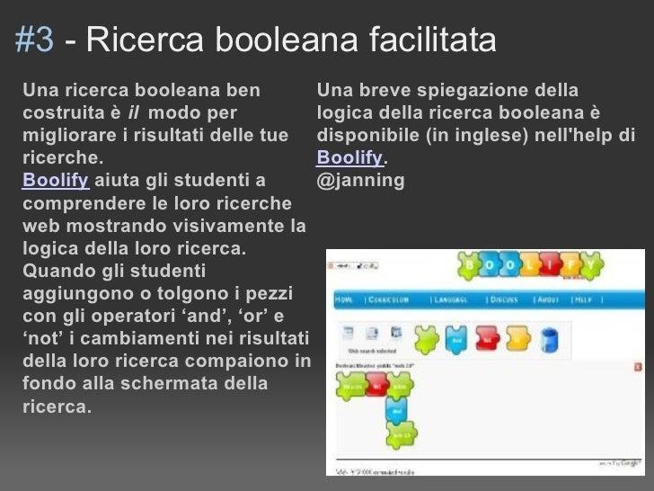 #3 - Ricerca booleana facilitata Una ricerca booleana ben          Una breve spiegazione della costruita è il modo per    ...