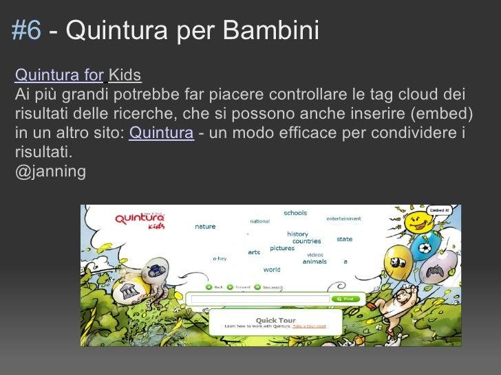 #6 - Quintura per Bambini Quintura for Kids Ai più grandi potrebbe far piacere controllare le tag cloud dei risultati dell...
