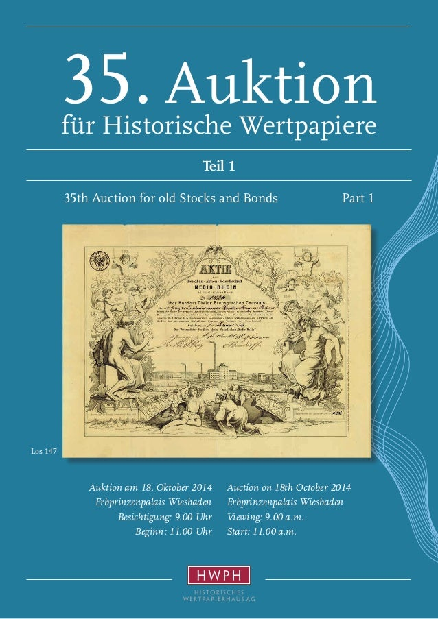 Los 147  35. Auktion  für Historische Wertpapiere  Teil 1  35th Auction for old Stocks and Bonds Part 1  Auction on 18th O...