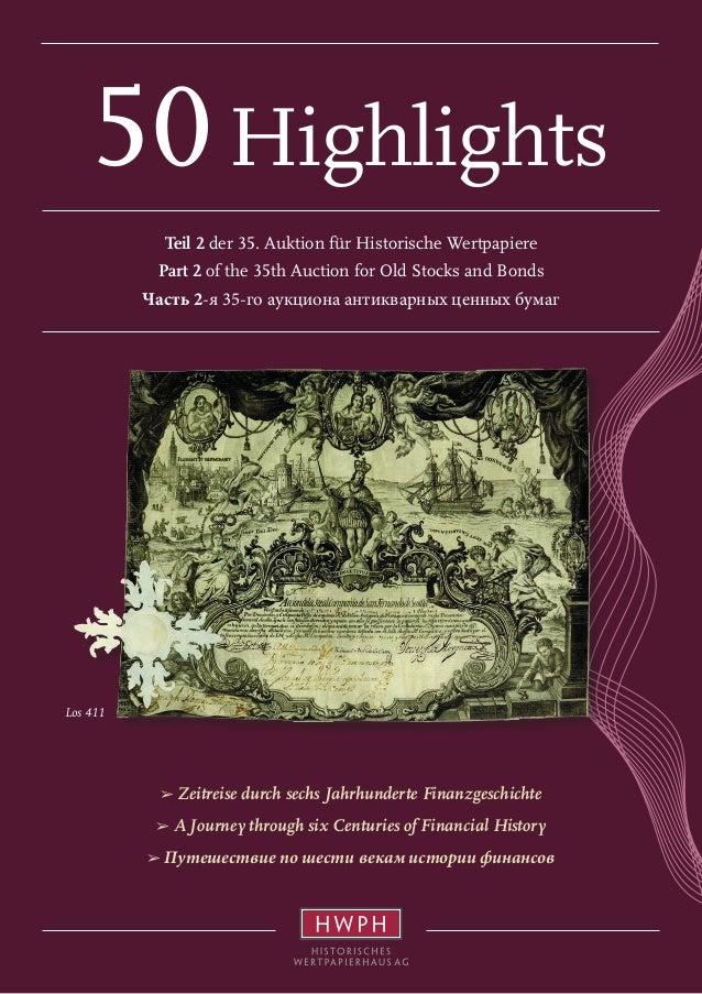 50 Highlights  Los 411  Teil 2 der 35. Auktion für Historische Wertpapiere  Part 2 of the 35th Auction for Old Stocks and ...