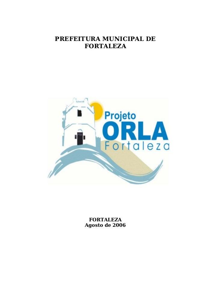 PREFEITURA MUNICIPAL DE       FORTALEZA       FORTALEZA      Agosto de 2006