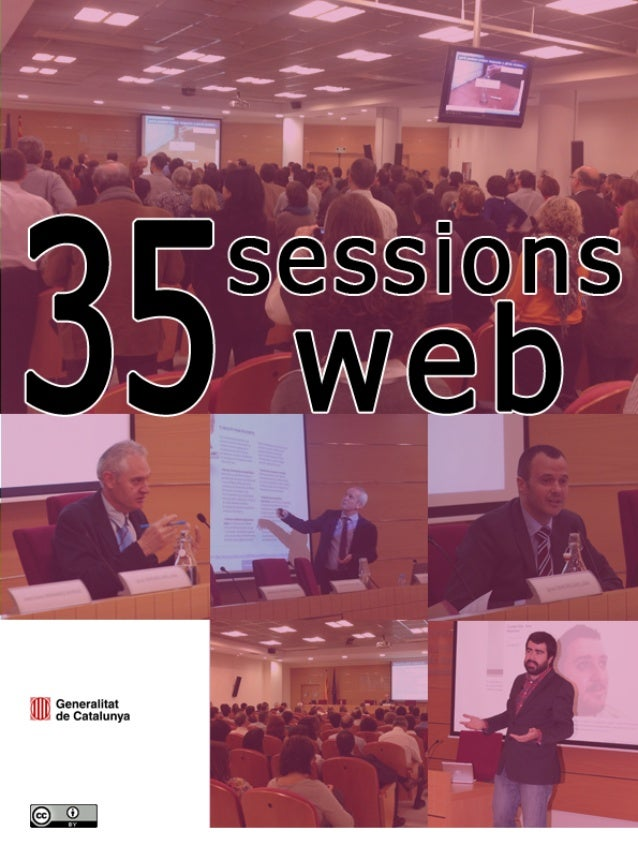 Sessions web (2005 – 2014) Centre d'Estudis Jurídics i Formació Especialitzada (Departament de Justícia) i Direcció Genera...