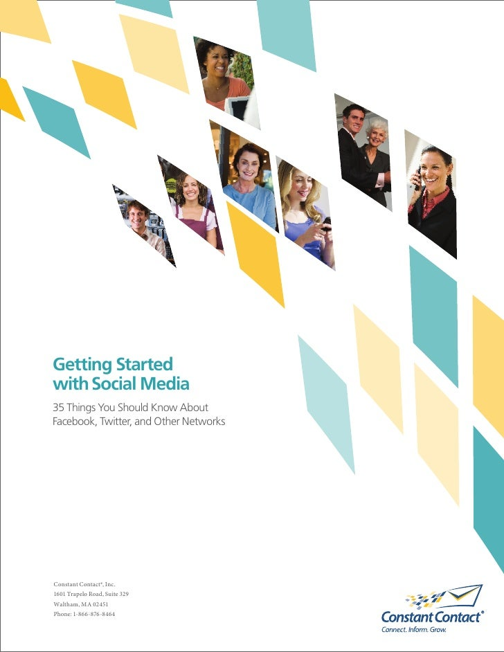 Getting Started with Social Media 35 Things You Should Know About Facebook, Twitter, and Other Networks     Constant Conta...