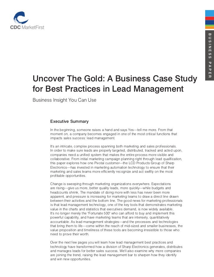 BUSINESS PAPERUncover The Gold: A Business Case Studyfor Best Practices in Lead ManagementBusiness Insight You Can Use    ...