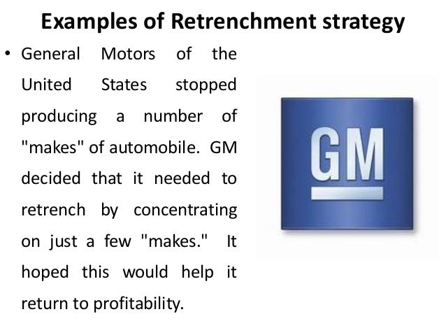 Liquidation strategy retrenchment strategies corporate for General motors customer service number