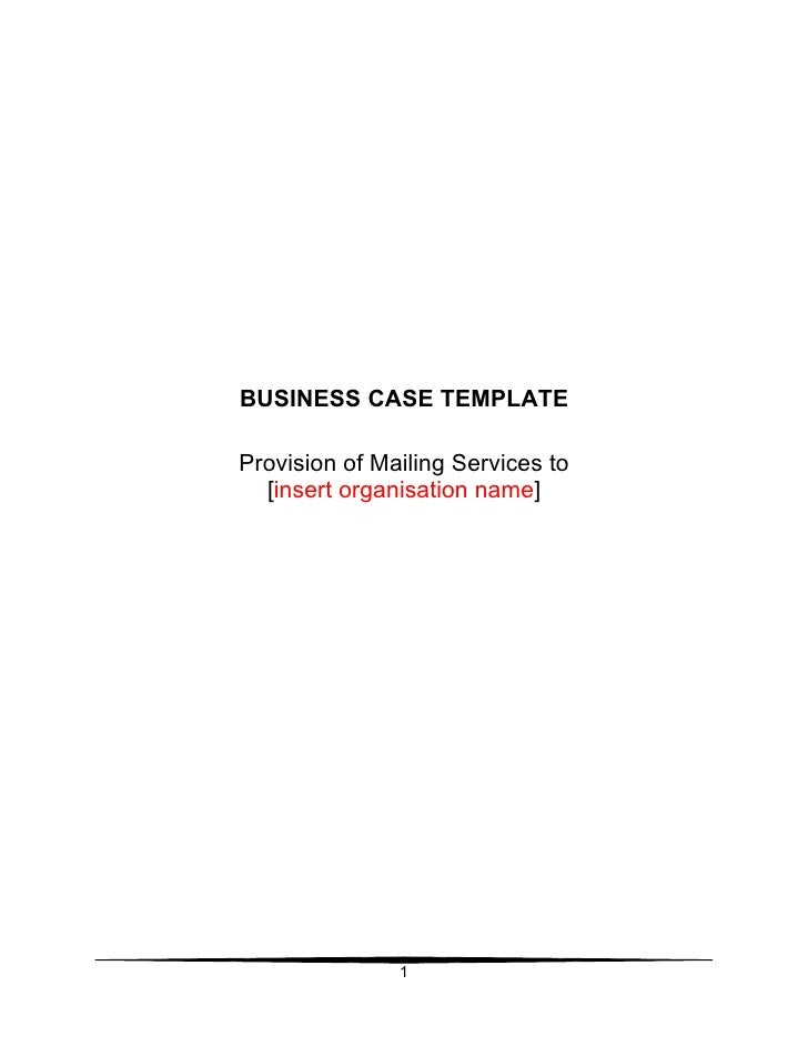 BUSINESS CASE TEMPLATE  Provision of Mailing Services to   [insert organisation name]                    1